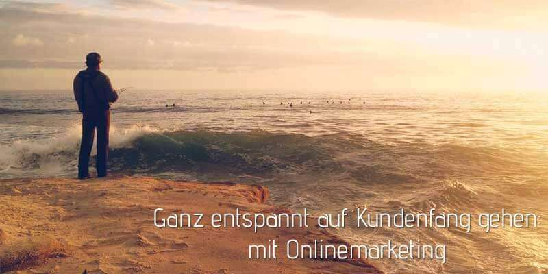 Kundenfang mit digitalen Marketing